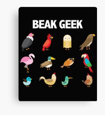Birder Twitcher Funny Design - Beak Geek Canvas Print