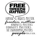 Free Speech Matters - Human Rights Word Bubble in Black by jitterfly