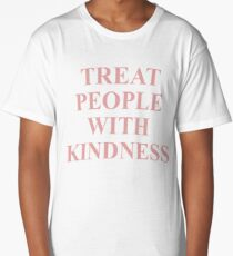 Treat People With Kindness Pink  Long T-Shirt