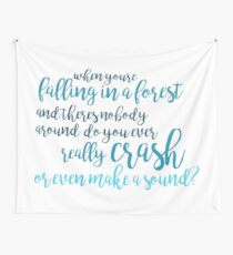 Do You Ever Really Crash (2) - DEH Wall Tapestry