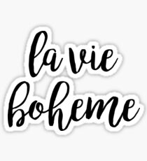 la vie boheme - rent Sticker