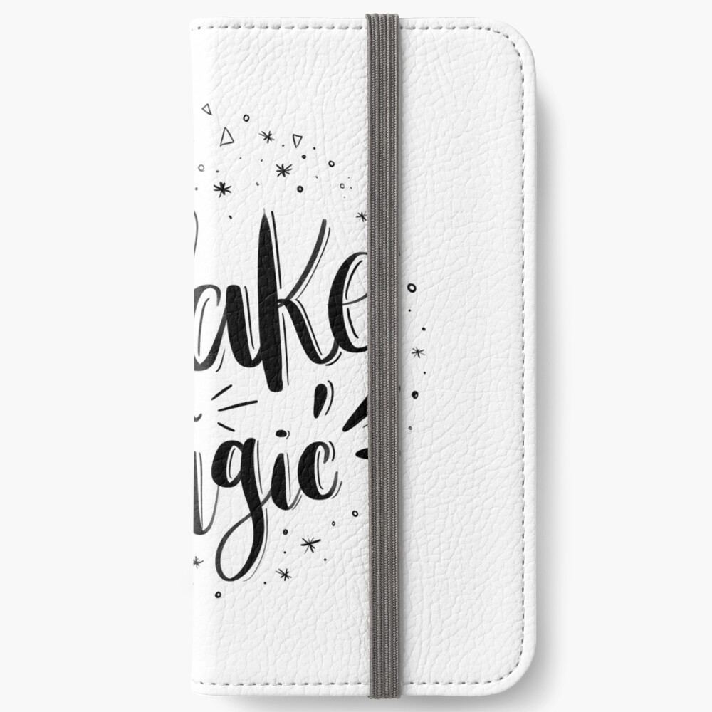 Make your magic - Hand lettering iPhone Wallet