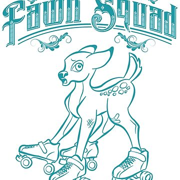 Fawn Squad - teal by quadcitymisfits