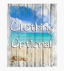 Clothing Optional naughty tropical coastal beach house sign Photographic Print