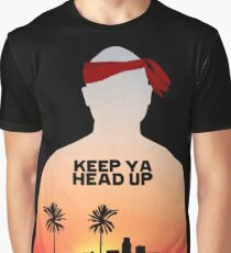 Keep It Up. Graphic T-Shirt