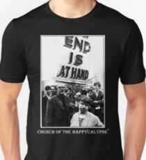 The End is at Hand Unisex T-Shirt