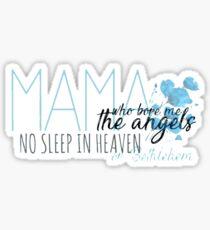 Mama Who Bore Me- Spring Awakening Sticker