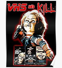 Vhs and Kill - Chucky Poster