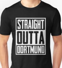 Straight Outta Dortmund T-Shirt