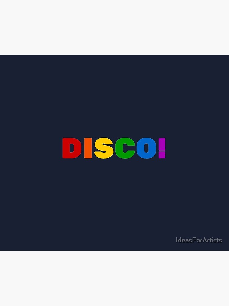DISCO! by IdeasForArtists
