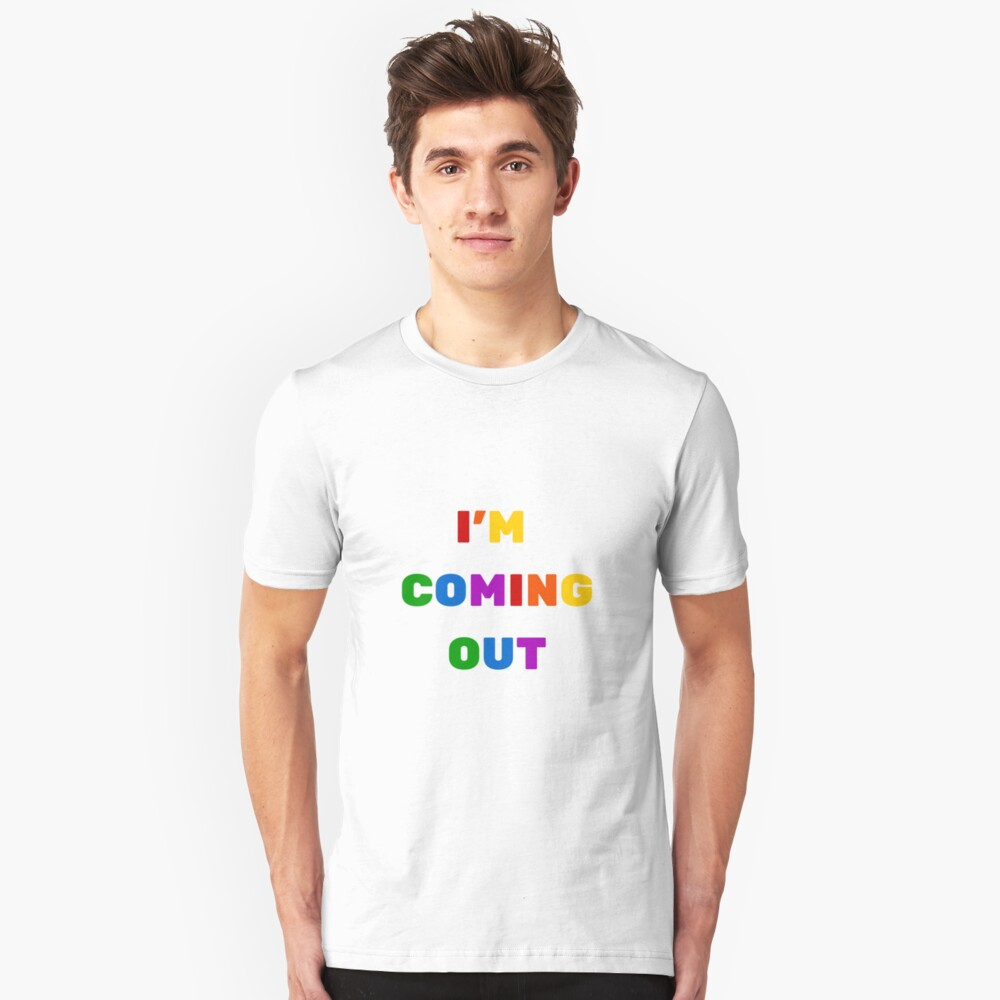 I'm coming out Slim Fit T-Shirt