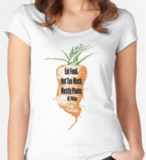 Eat Food Not Too Much Mostly Plants Women's Fitted Scoop T-Shirt