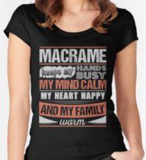 Macramé Keeps Hands Busy Mind Calm Hobby Women's Fitted Scoop T-Shirt