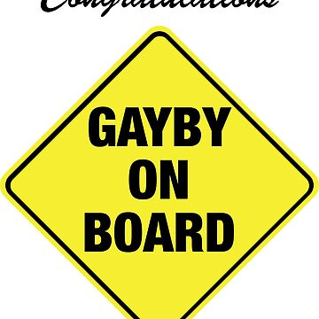 GAYBY ON BOARD cards by EthelYarwoodEnt