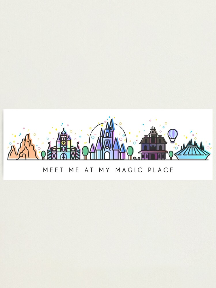 Alternate view of Meet me at my Magic Place. Happiest Place on Earth. Theme Park Skyline. Florida, Paris, California. Photographic Print