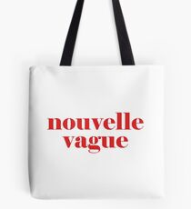 Nouvelle Vague French Quote Tote Bag