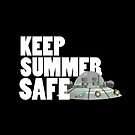Keep Summer Safe by Articles & Anecdotes