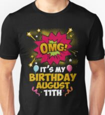 Its My Birthday August Eleventh T-Shirt