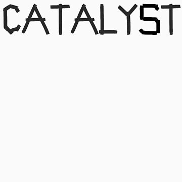 catalyst by gwschenk