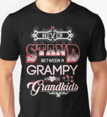 Grampy- Never Stand Between A And Her Grandkids T-Shirt