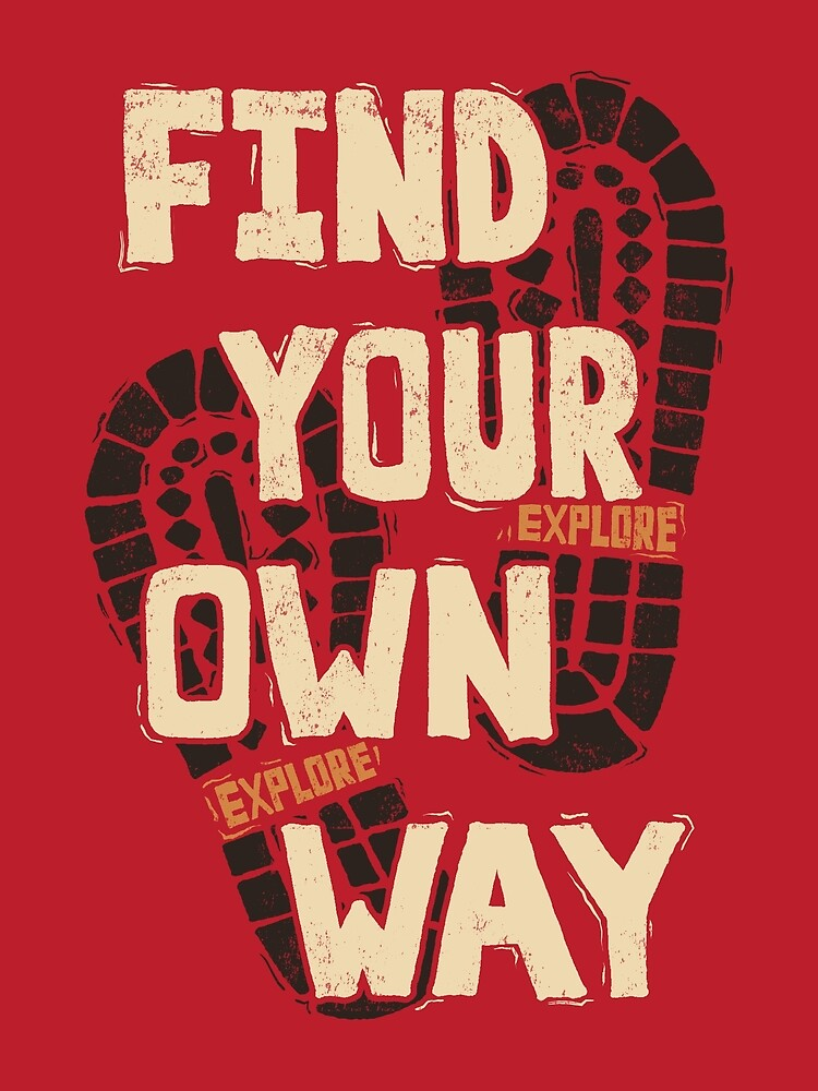 Find Your Own Way by wordquirk