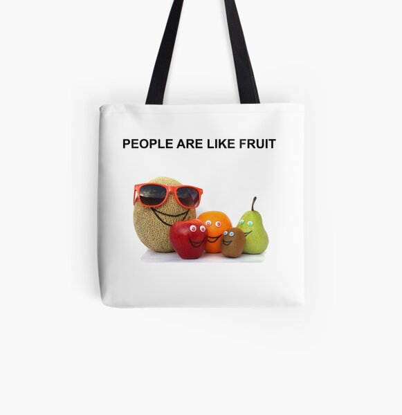 PEOPLE ARE LIKE FRUIT All Over Print Tote Bag