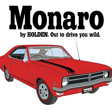 Monaro - Out to drive you wild - Red by holdenfanpage
