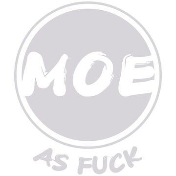 Moe As Fuck by ZombieNeet