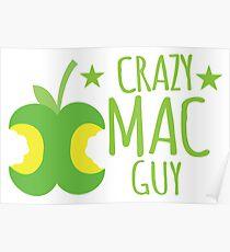 Crazy Mac guy Poster