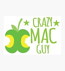 Crazy Mac guy Photographic Print