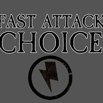 Fast Attack Choice - Force Org Collection by Senechal