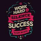 WORK HARD V3 by snevi