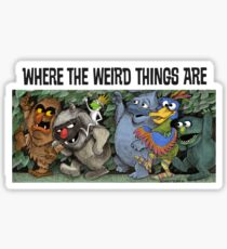 Where the Weird Things Are Sticker