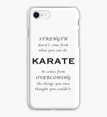 Karate Inspirational Quote iPhone Case/Skin
