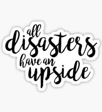 All disasters have an upside - dogfight Sticker