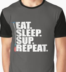 Stand Up Paddleboarding Funny Design - Eat Sleep SUP Repeat Graphic T-Shirt