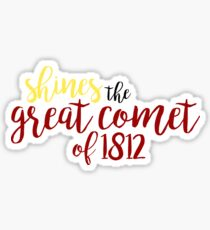 shines the great comet of 1812 Sticker