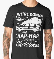 We're Gonna Have The Hap Hap Happiest Christmas Men's Premium T-Shirt