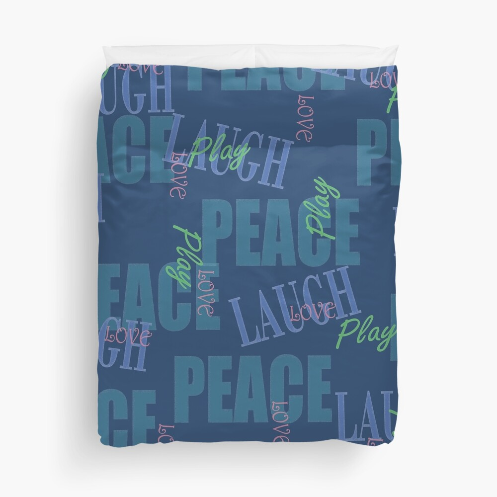 Peace Love Play Laugh Graphic Typography Duvet Cover