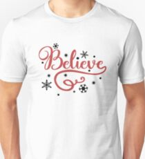believe christmas typography design unisex t shirt