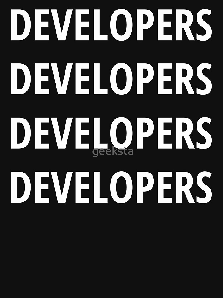 Funny Design for Software Developers - 4 Words White Text by geeksta
