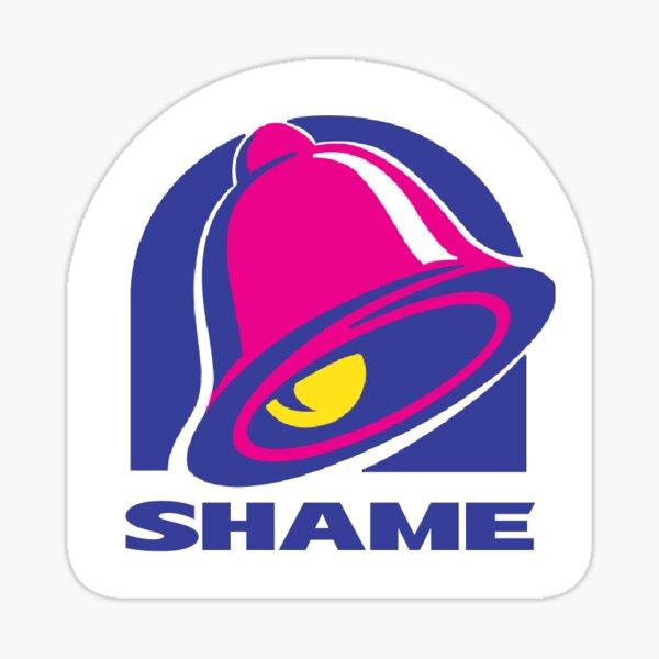 Shame Taco Bell Sticker