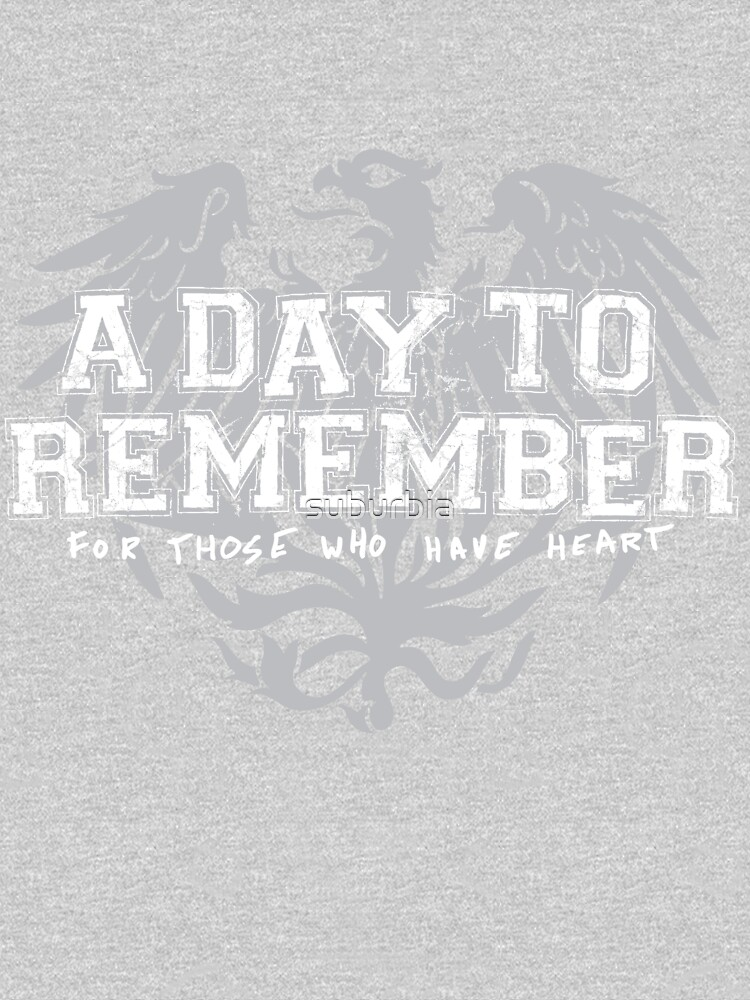 A Day To Remember - For Those Who Have Heart by suburbia