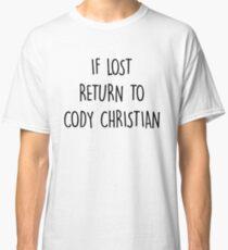 Camiseta clásica if lost return to cody christian