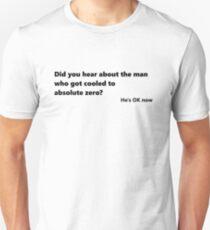 Absolute zero Unisex T-Shirt