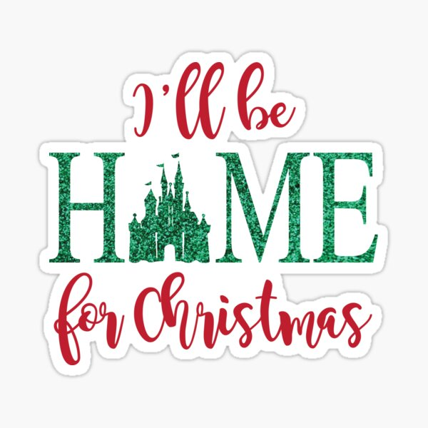 I'll be Home for Christmas Sticker