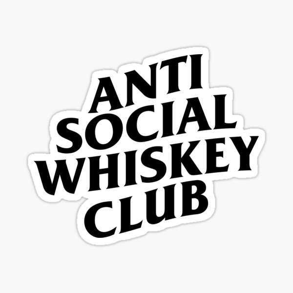 Anti Social Whiskey Club - Whiskey Lovers Sticker