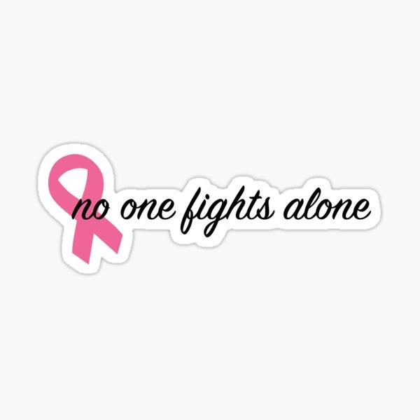 No One Fights Alone-Pink Sticker