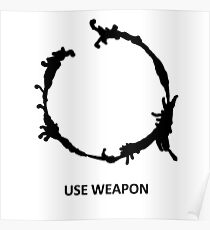 Use Weapon Poster
