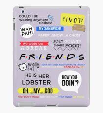 Friends Quotes  iPad Case/Skin